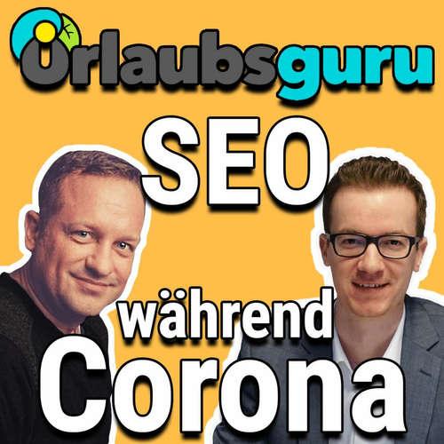 Wie Urlaubsguru im SEO auf Corona reagiert   Sascha Blank im Interview