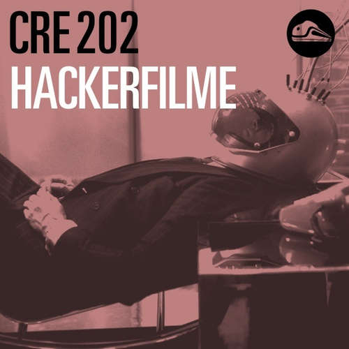 CRE202 Hackerfilme