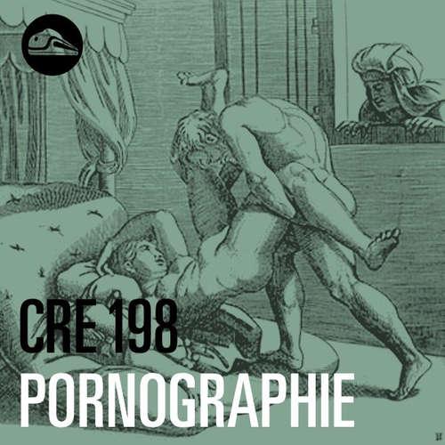 CRE198 Pornographie