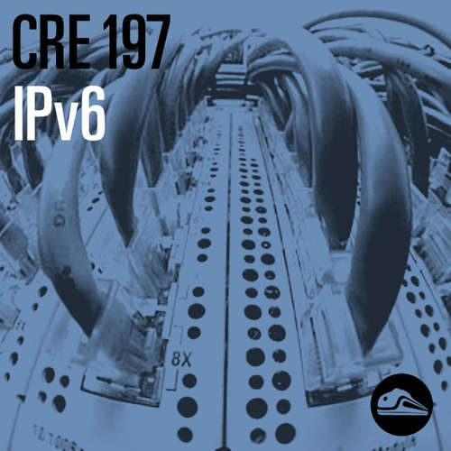 CRE197 IPv6