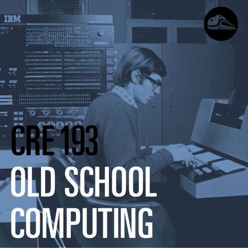 CRE193 Old School Computing