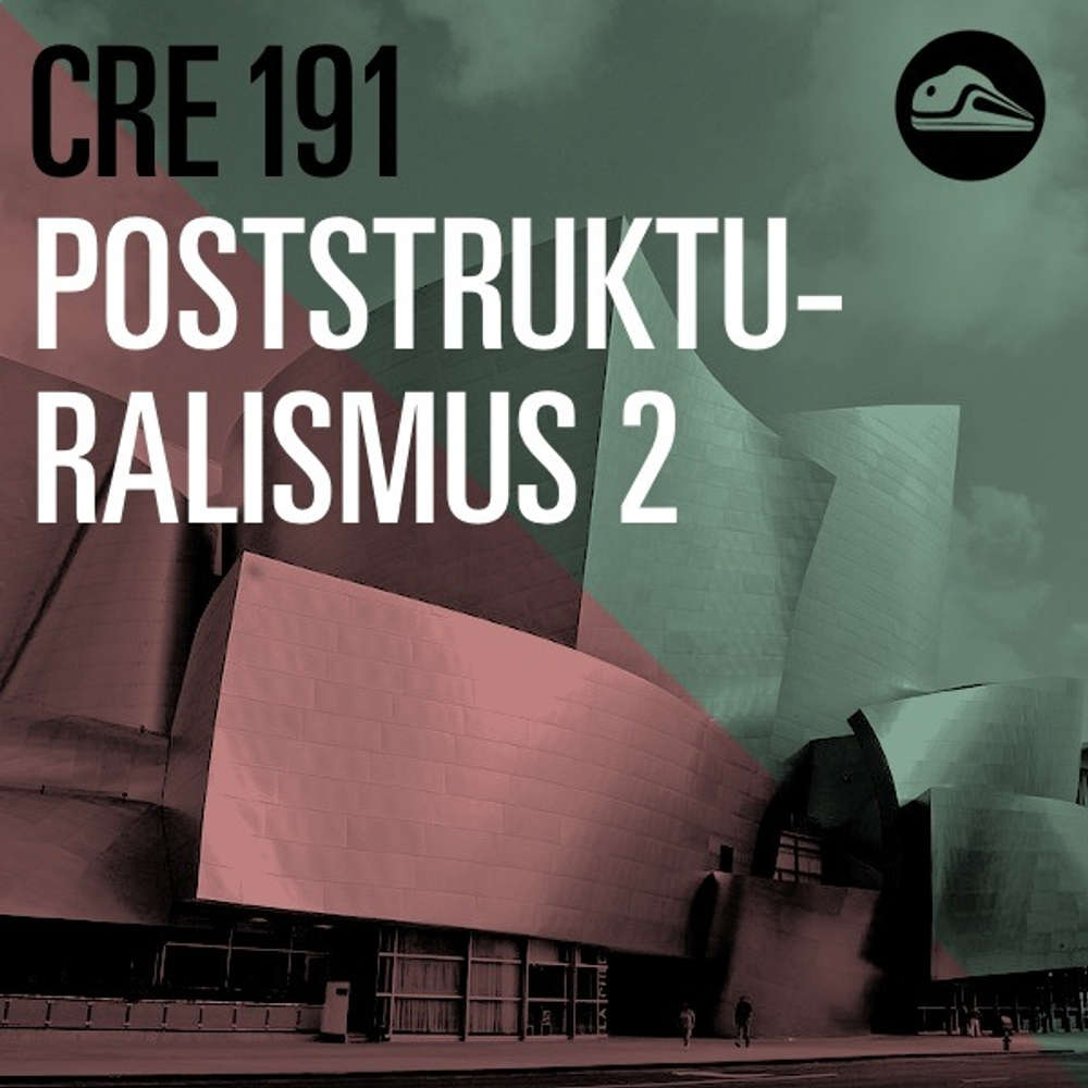 CRE192 Poststrukturalismus 2