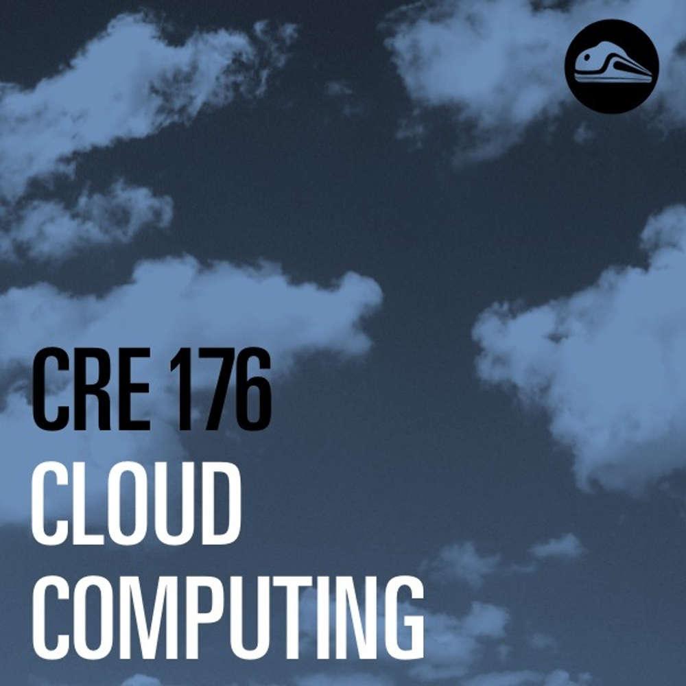 CRE176 Cloud Computing