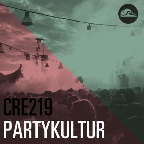 CRE219 Partykultur