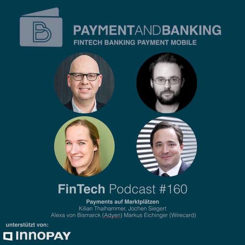 FinTech Podcast #160 - Payment auf Marktplätzen