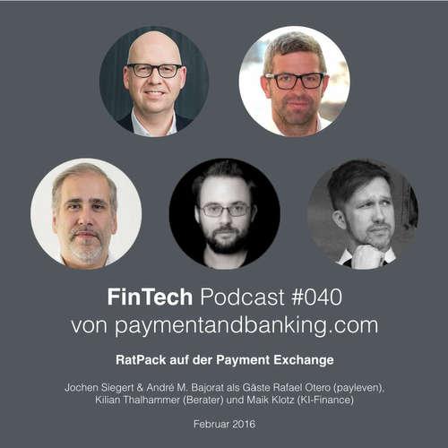 FinTech Podcast #040 – RatPack auf der Payment Exchange