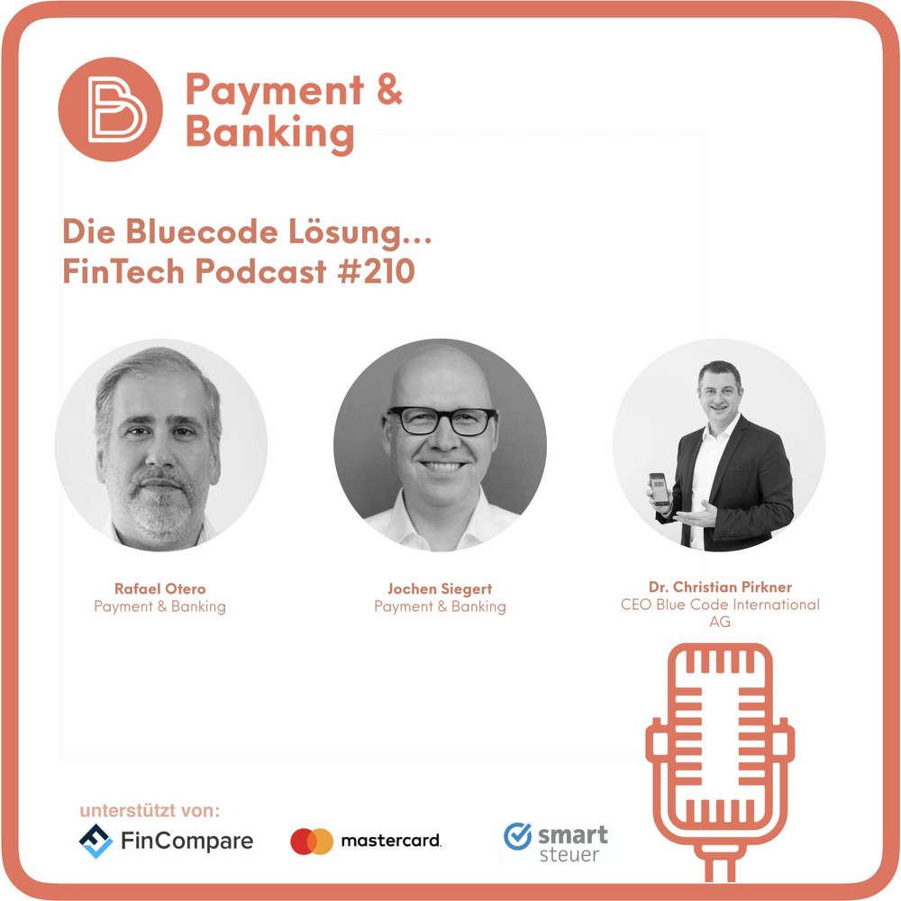 Die Bluecode Lösung - FinTech Podcast #210