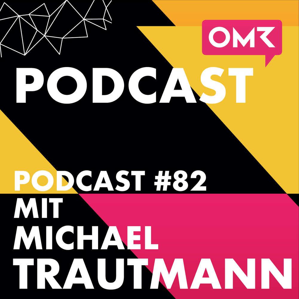 OMR #82 mit Michael Trautmann von thjnk