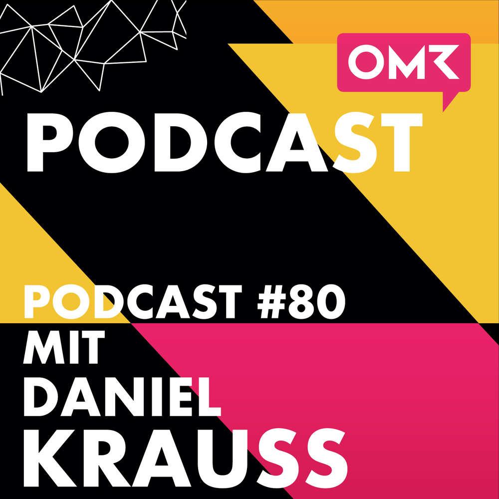 OMR #80 mit Daniel Krauss von FlixBus