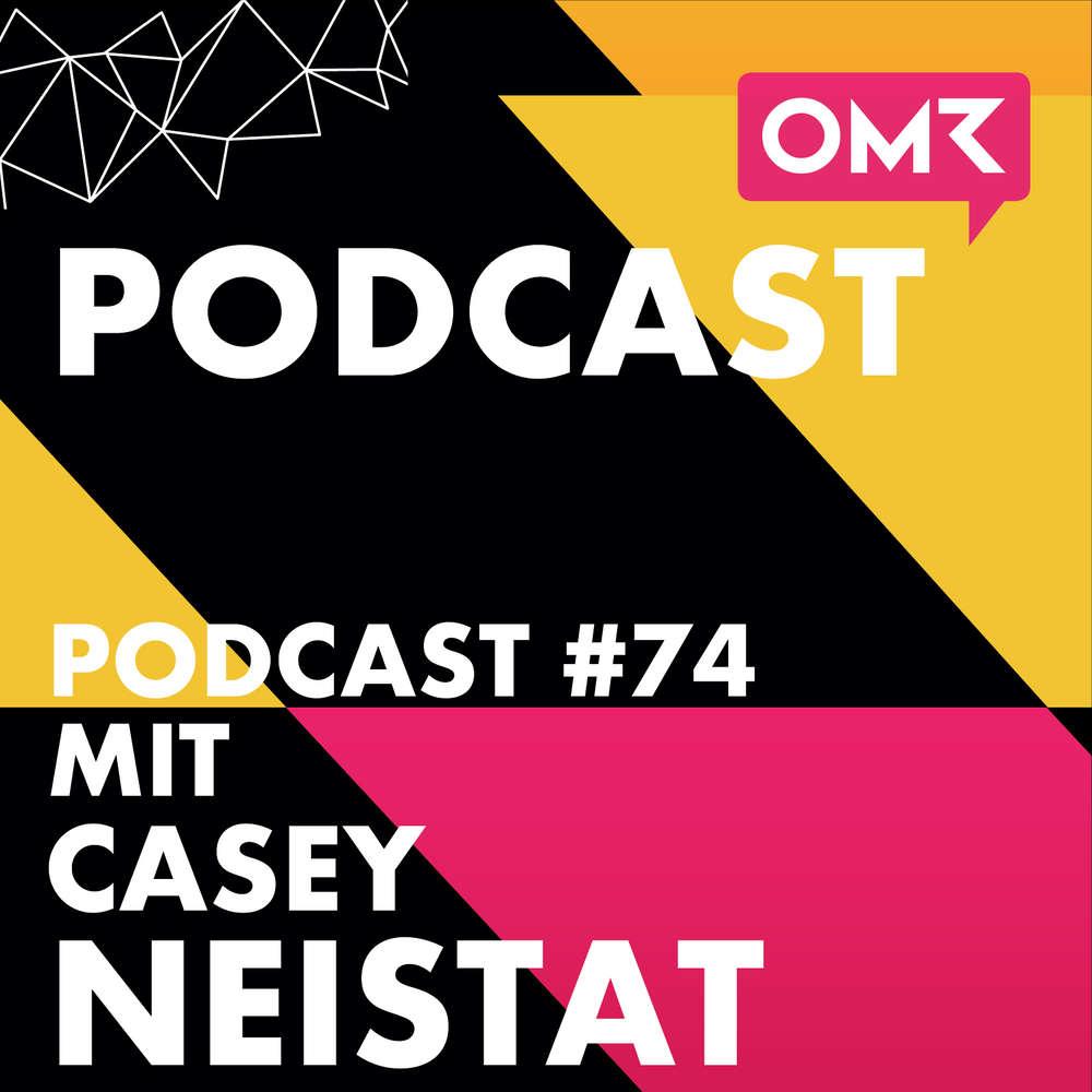 OMR #74 mit Casey Neistat