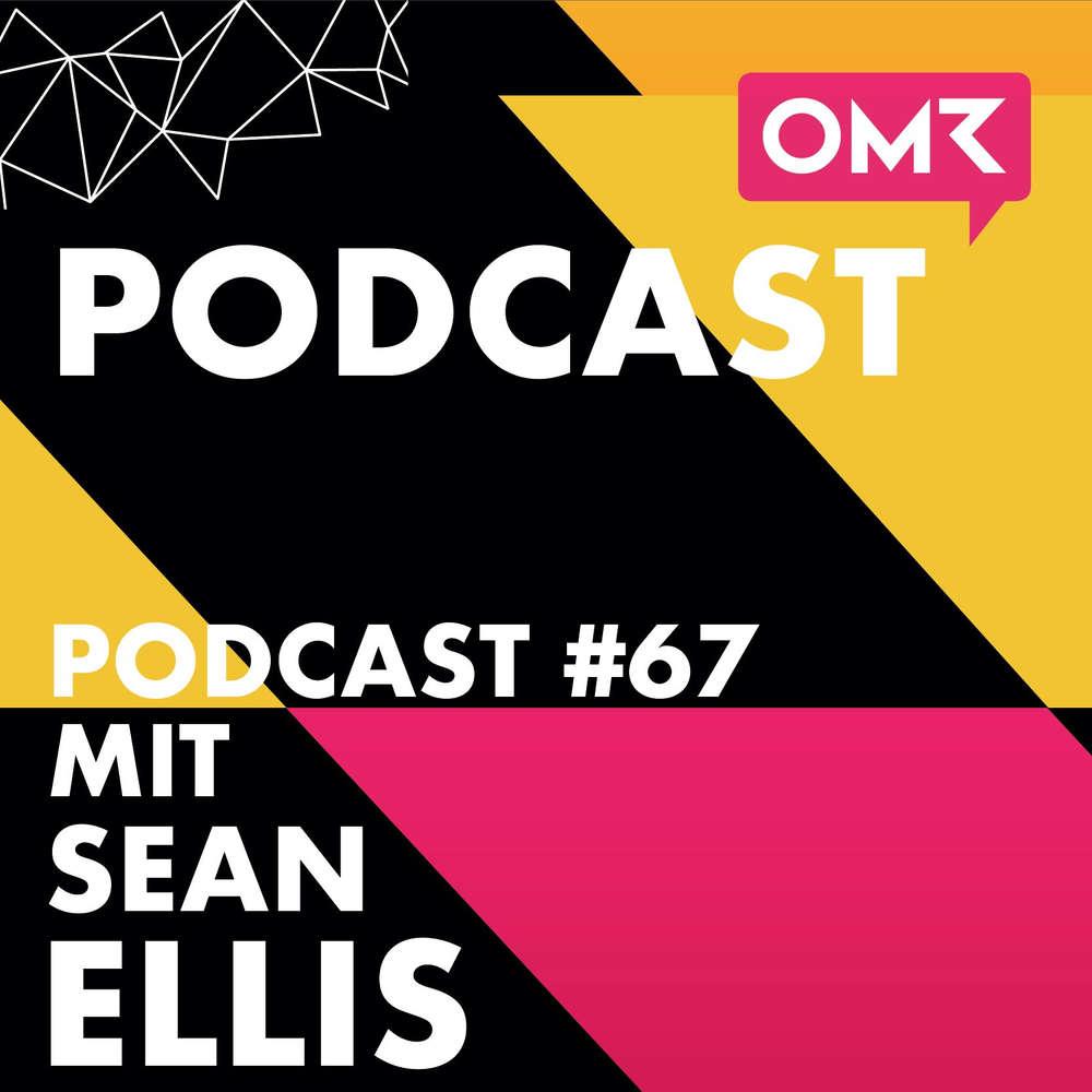 OMR #67 mit Sean Ellis von GrowthHackers.com