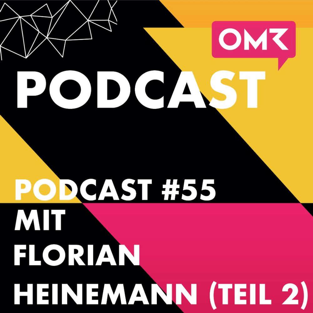 OMR #55 mit Florian Heinemann von Project-A (Teil 2)