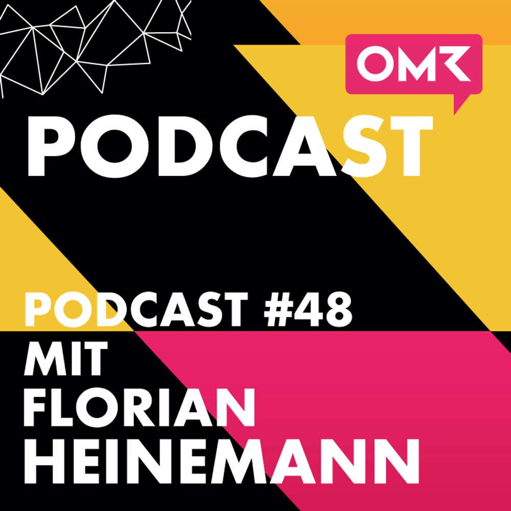 OMR #48 mit Florian Heinemann von Project-A