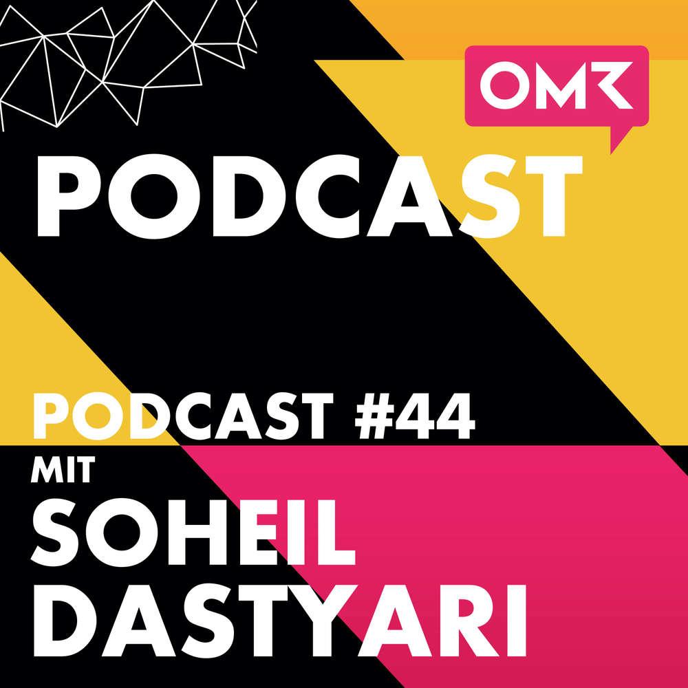OMR #44 mit Territory-CEO Soheil Dastyari