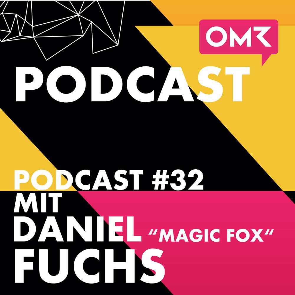 "OMR #32 Instagram-Star Daniel ""Magic Fox"" Fuchs"