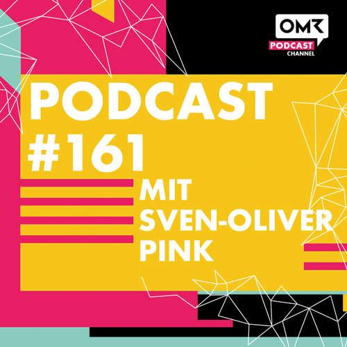 OMR #161 mit FOND OF-Gründer Sven-Oliver Pink