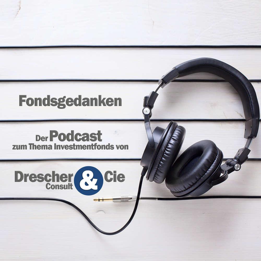 Fondsgedanken - der Podcast (Folge 33)