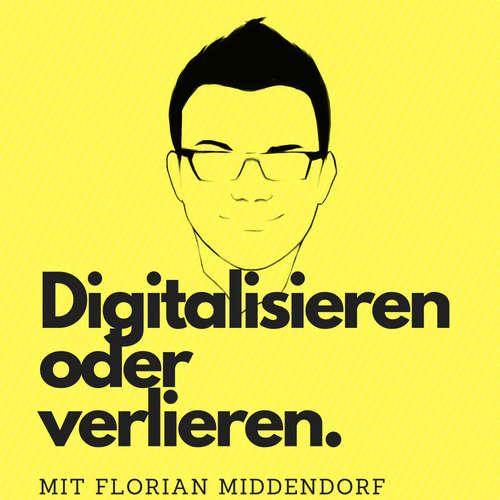 Digitalisieren oder verlieren