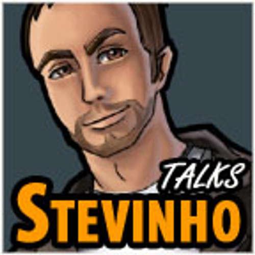 Stevinho Talks #445: Gäste, Vlogs und Games