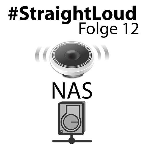 #StraightLoud – Folge 12: Ein NAS im Heimnetzwerk
