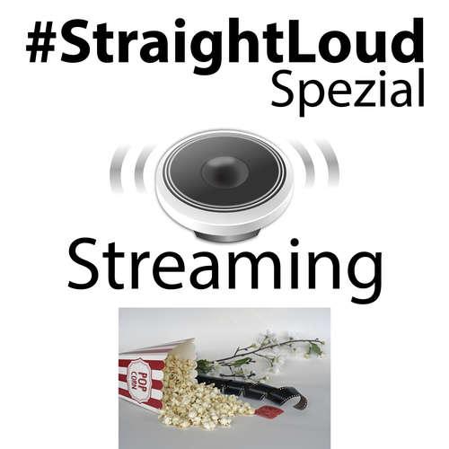 #StraightLoud Spezial: Streaming jetzt illegal (mit Lars)