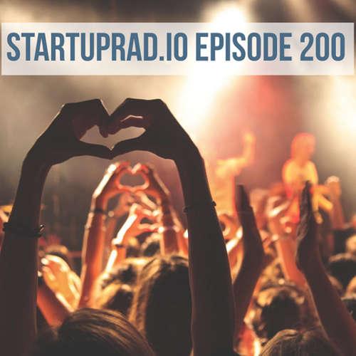 Startuprad.io Episode 200