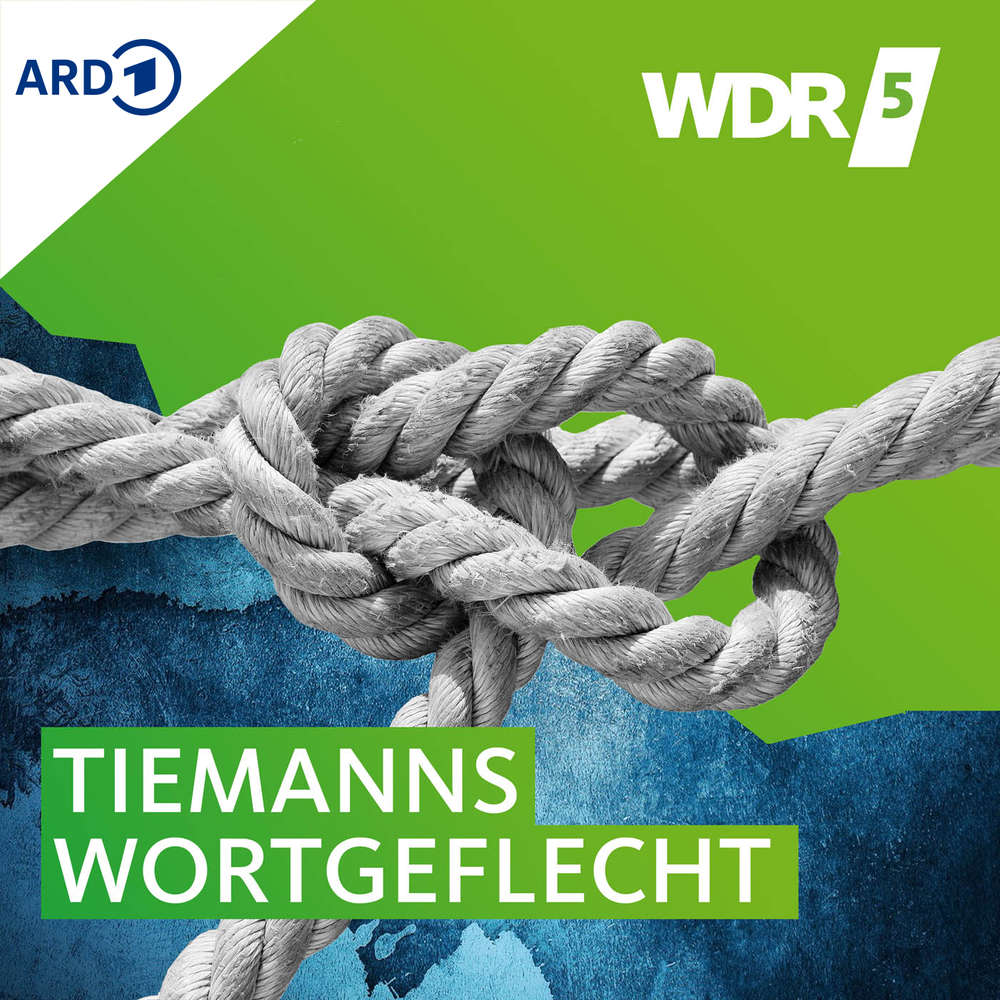 WDR 5 Quarks - Tiemanns Wortgeflecht