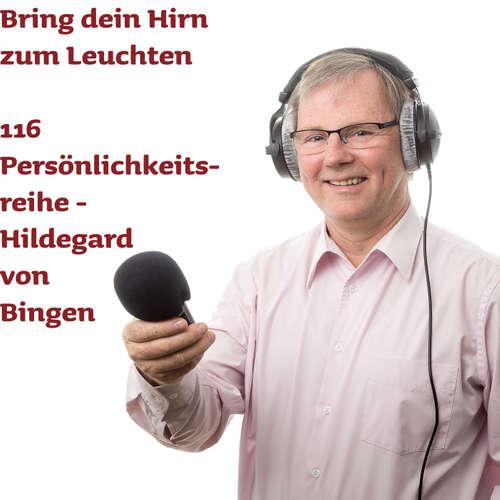116 Hildegard von Bingen - Mindmap-Serienstart zu genialen deutschen Persönlichkeiten