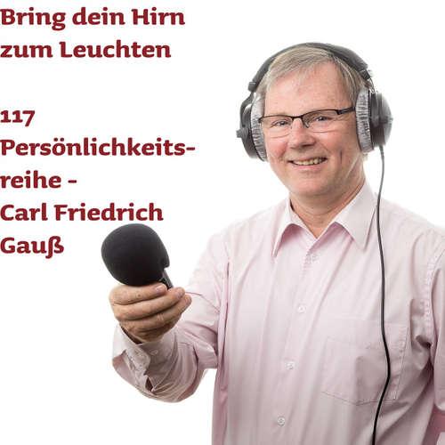 117 Carl Friedrich Gauß -  Mindmap-Serienstart zu genialen deutschen Persönlichkeiten