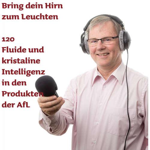 120 Das Gehirn trainieren- fluide und kristalline Intelligenz in der Praxis