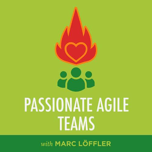 Wie baut man starke, agile Teams?