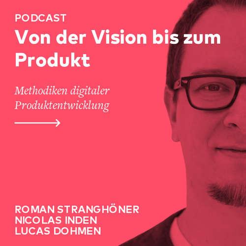 Von der Vision bis zum Produkt