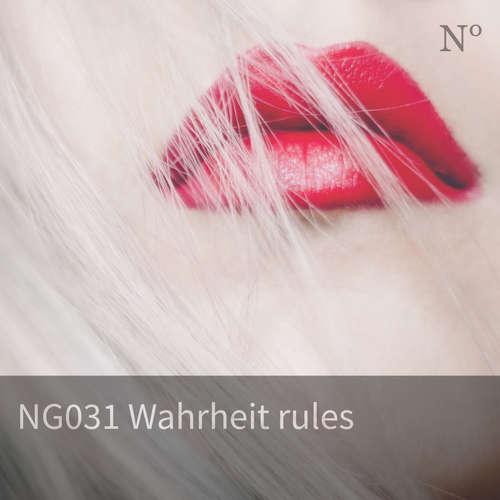 NG031 Wahrheit rules
