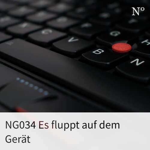 NG034 Es fluppt auf dem Gerät
