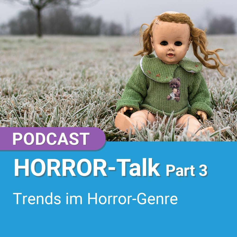 Podcast: HORROR-Talk Part 3 - Trends im Horror-Genre | 4001Reviews Podcast #83