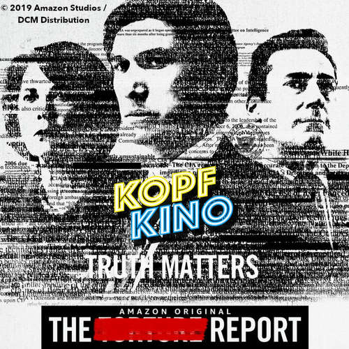 Kopfkino-Podcast: Politthriller: The Report (2019) | powered by 4001Reviews #85