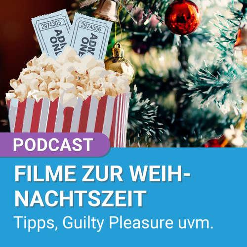 Podcast: Welche Filme schauen wir an Weihnachten? Filmtipps und Co. | 4001Reviews Podcast #86
