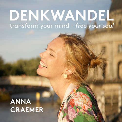 Denkwandel - Der Podcast mit Anna Craemer