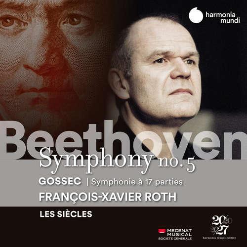 François-Xavier Roth dirigiert Beethoven und Gossec
