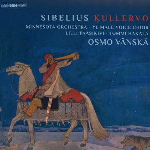 "Jean Sibelius: ""Kullervo"""