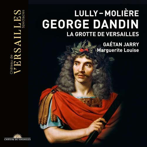 Jean-Baptiste Lully: George Dandin