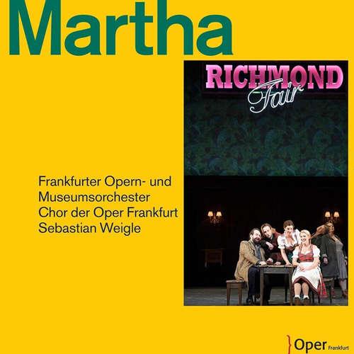 """Friedrich von Flotow: """"Martha"""""""