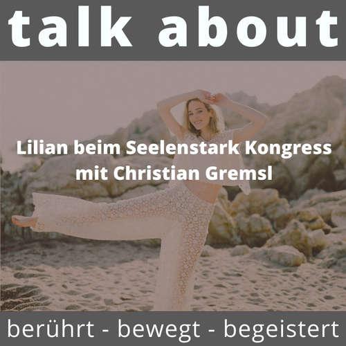 Lilian beim Seelenstark Kongress mit Christian Gremsl