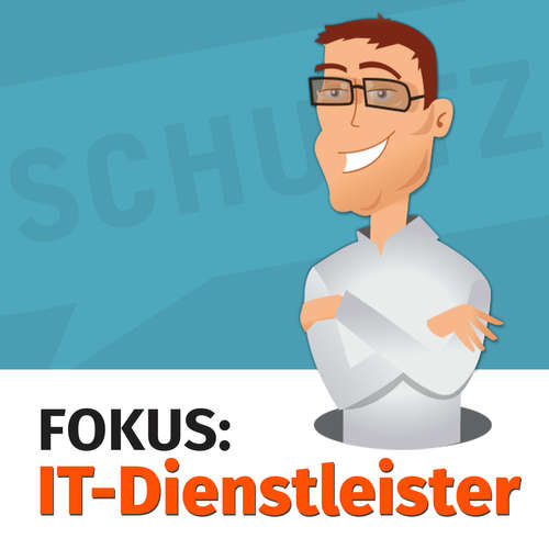 Fokus: IT Dienstleister - Der Podcast für IT Marketing + Systemhaus Marketing