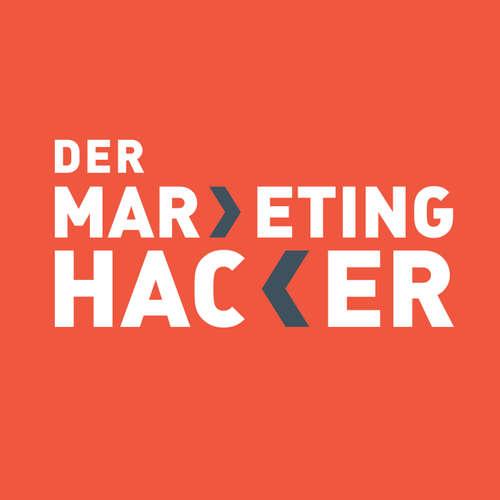 Der Marketing Hacker! Die besten Marketingtricks, Tipps und Kniffe um effektiv an Neukunden zu kommen