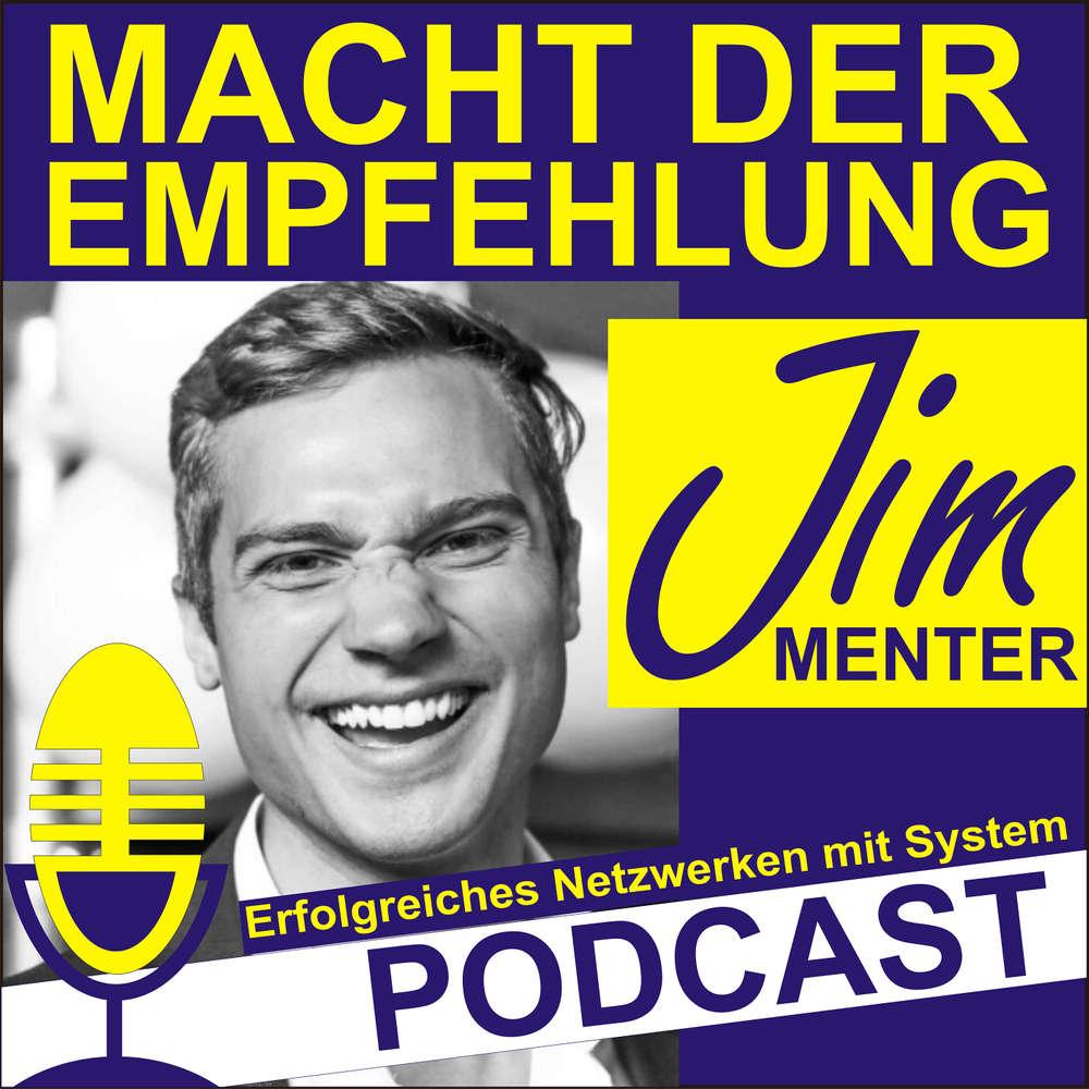 Macht der Empfehlung mit Jim Menter