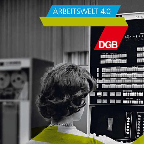"""DGB Podcast """"Wissen macht Arbeit"""" (1) – New Work: Forschung für die Arbeit von morgen"""