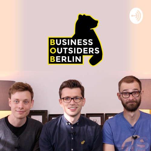 Business Outsiders Berlin - Entrepreneurship Talk