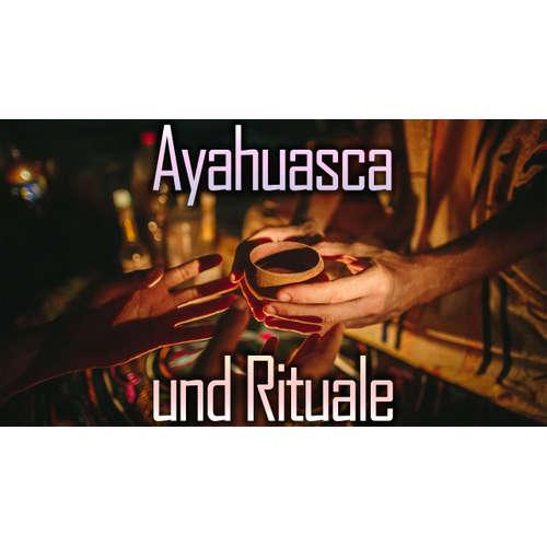 012 – Mario – Ayahuasca und Rituale