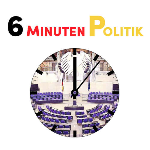 6 Minuten Politik